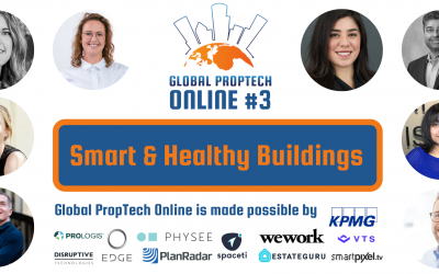 Global PropTech Online #3: eight inspiring speakers about Smart & Healthy Buildings